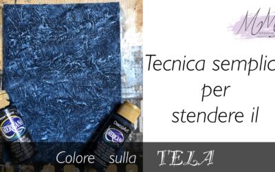 Tutorial Country Painting: come stendere il colore sulla tela