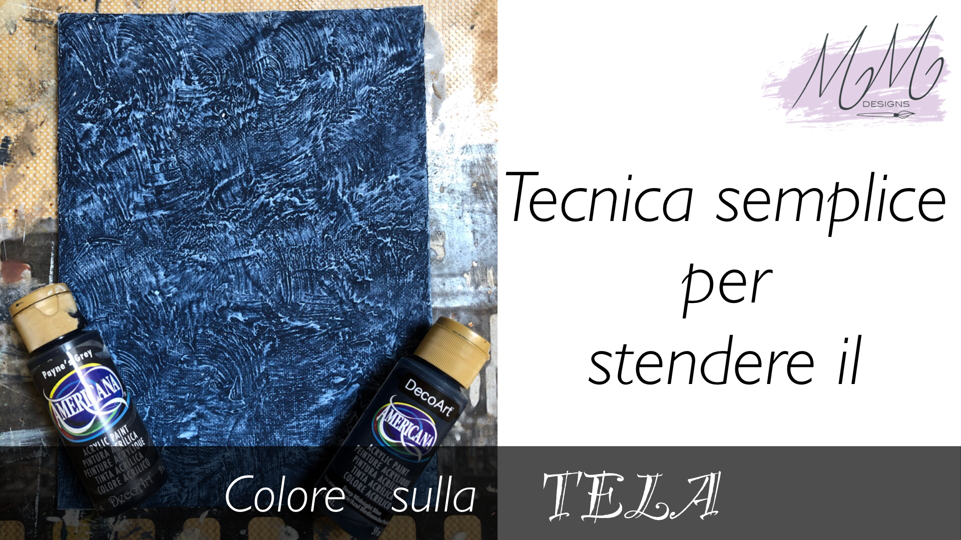 Tutorial Country Painting: stendere il colore sulla tela